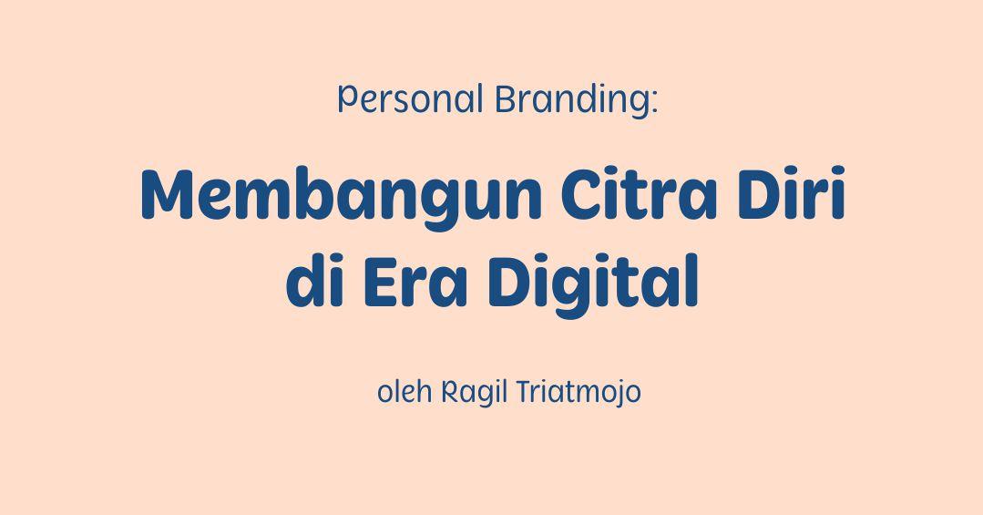 Personal branding di era digital